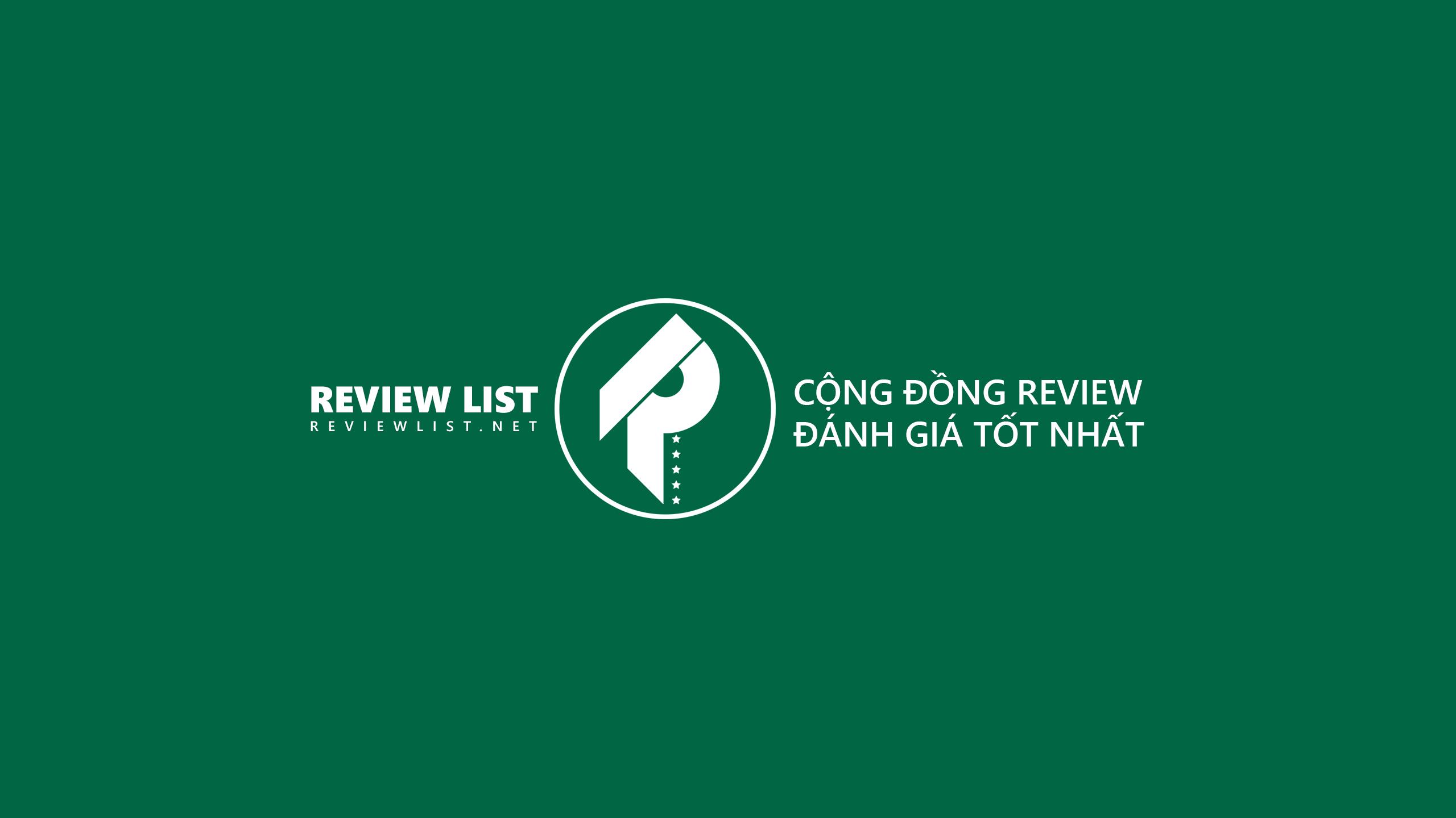 Review List -  Chuyên trang review đánh giá tốt nhất